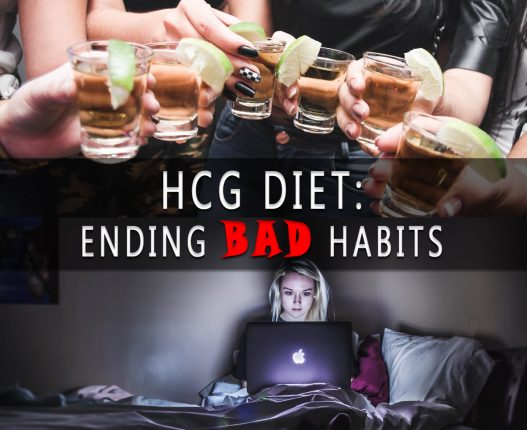 HCG DIET: ENDING BAD HABITS