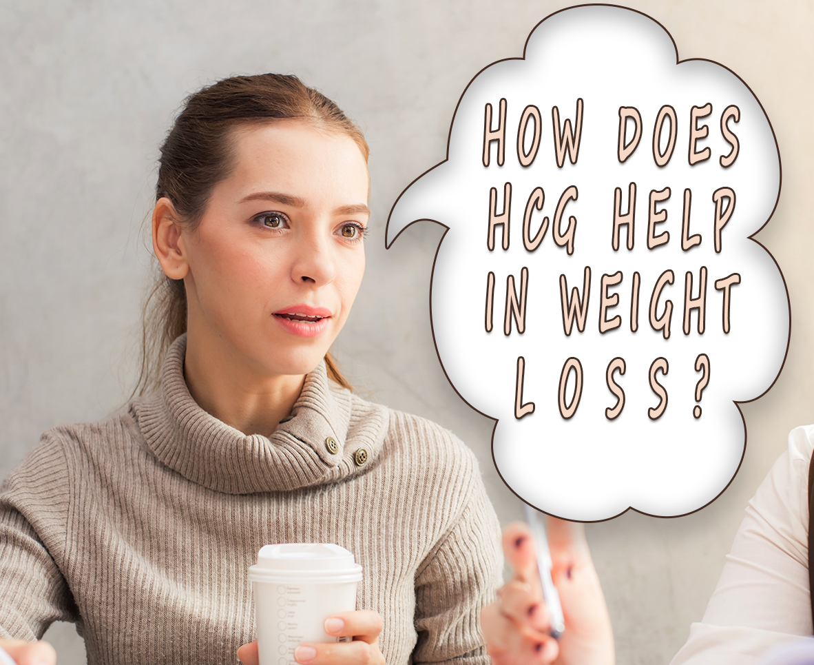 HOW DOES HCG HELP IN WEIGHT LOSS?