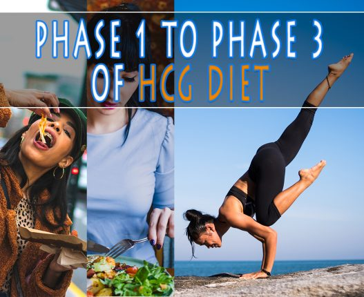 PHASE 1 TO PHASE 3 OF HCG DIET
