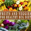 FRUITS AND VEGGIES FOR HEALTHY HCG DIET