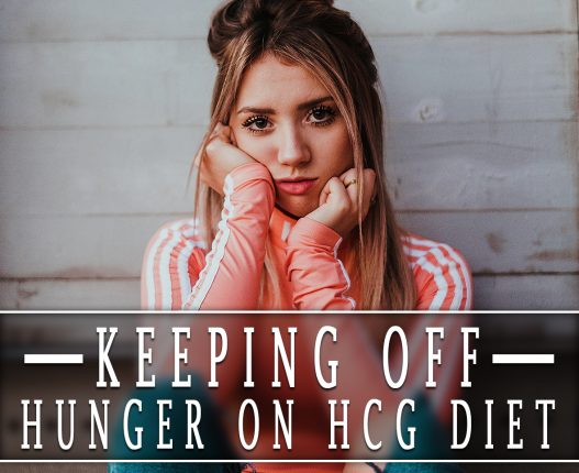 KEEPING OFF HUNGER ON HCG DIET