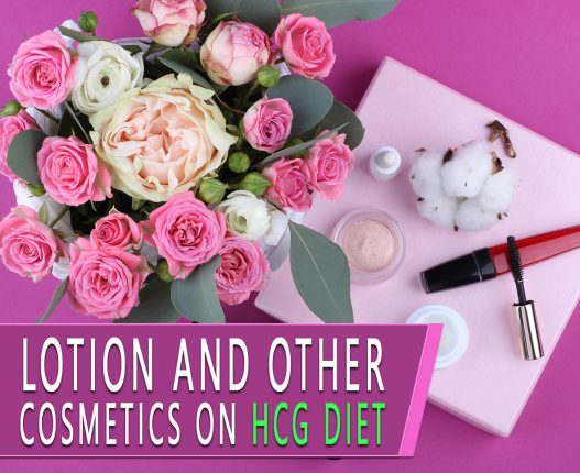LOTION AND OTHER COSMETICS ON HCG DIET