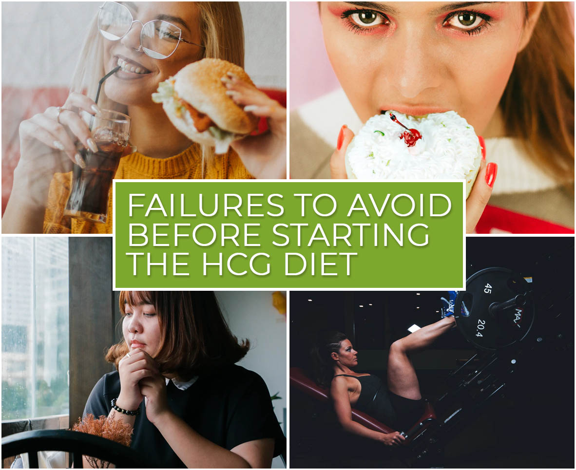 FAILURES TO AVOID BEFORE STARTING THE HCG DIET