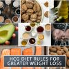 HCG DIET RULES FOR GREATER WEIGHT LOSS