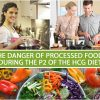THE DANGER OF PROCESSED FOODS DURING THE P2 OF THE HCG DIET