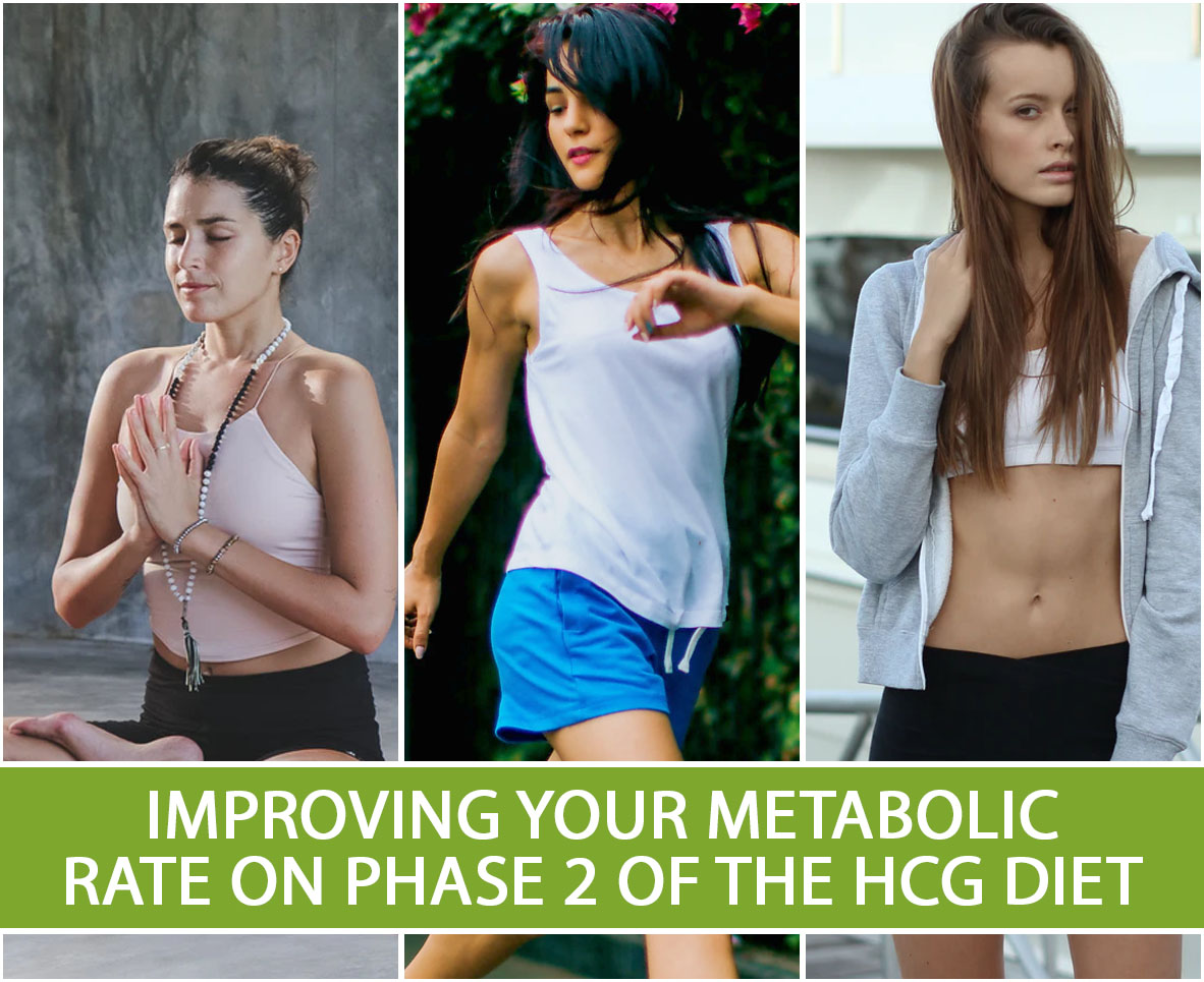 IMPROVING YOUR METABOLIC RATE ON PHASE 2 OF THE HCG DIET