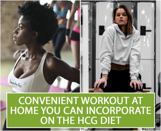 CONVENIENT WORKOUT AT HOME YOU CAN INCORPORATE ON THE HCG DIET