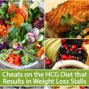 Cheats on the HCG Diet that Results in Weight Loss Stalls
